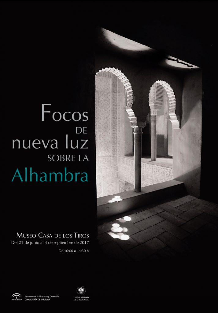 Exposición de fotografía: Focos de nueva luz sobre la Alhambra