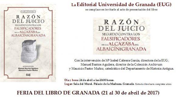Presentación Razón del juicio seguido contra los falsificadores de la Alcazaba del Albaicín de Granada.